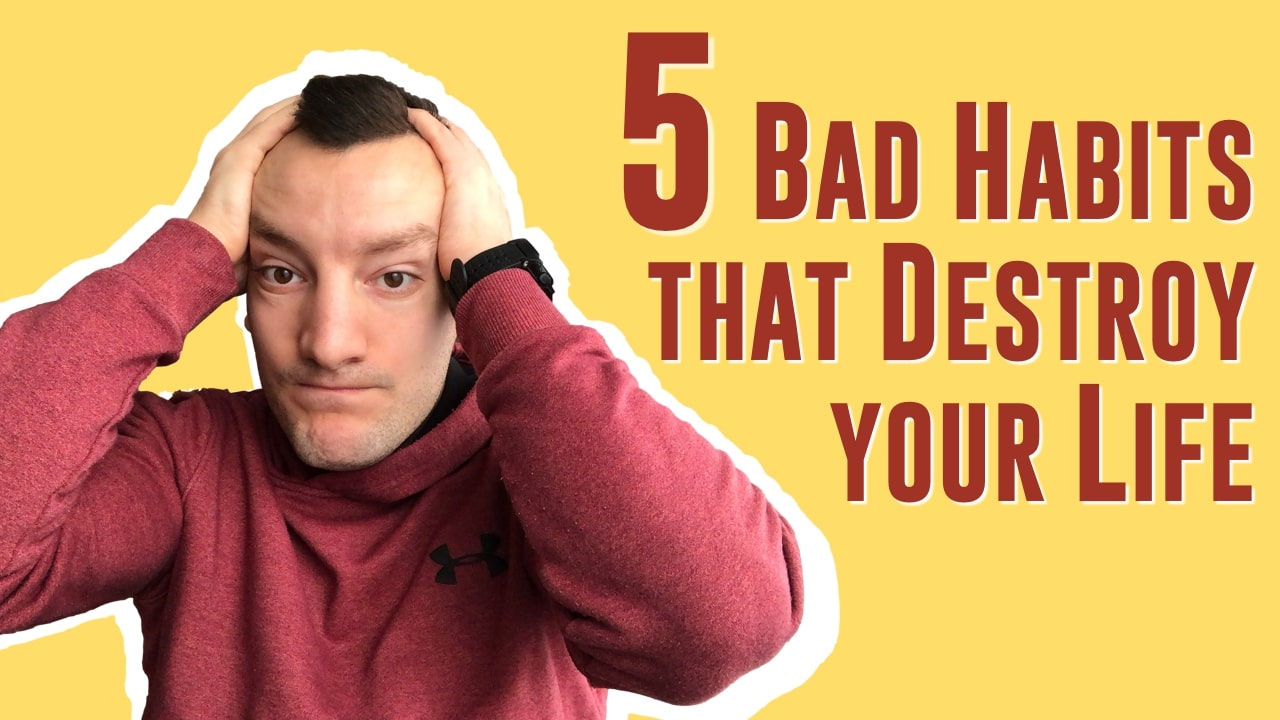 5 Bad Habits That DESTROY Your Confidence